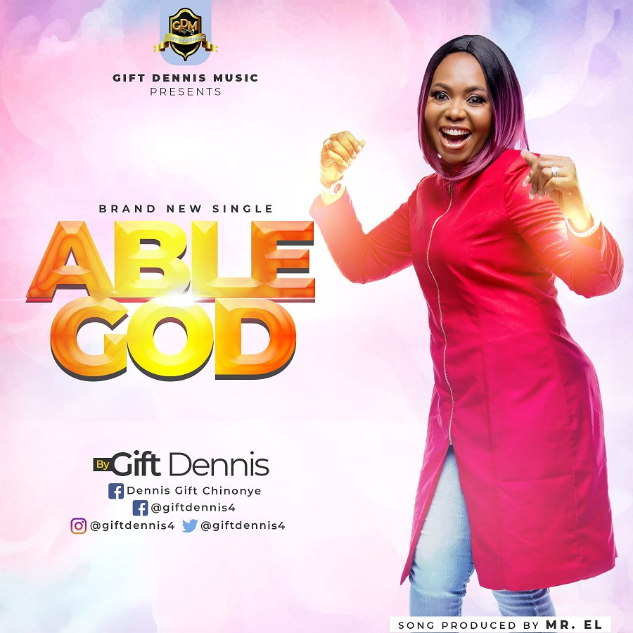 Gift Dennis - Able God (Free Mp3 Download)