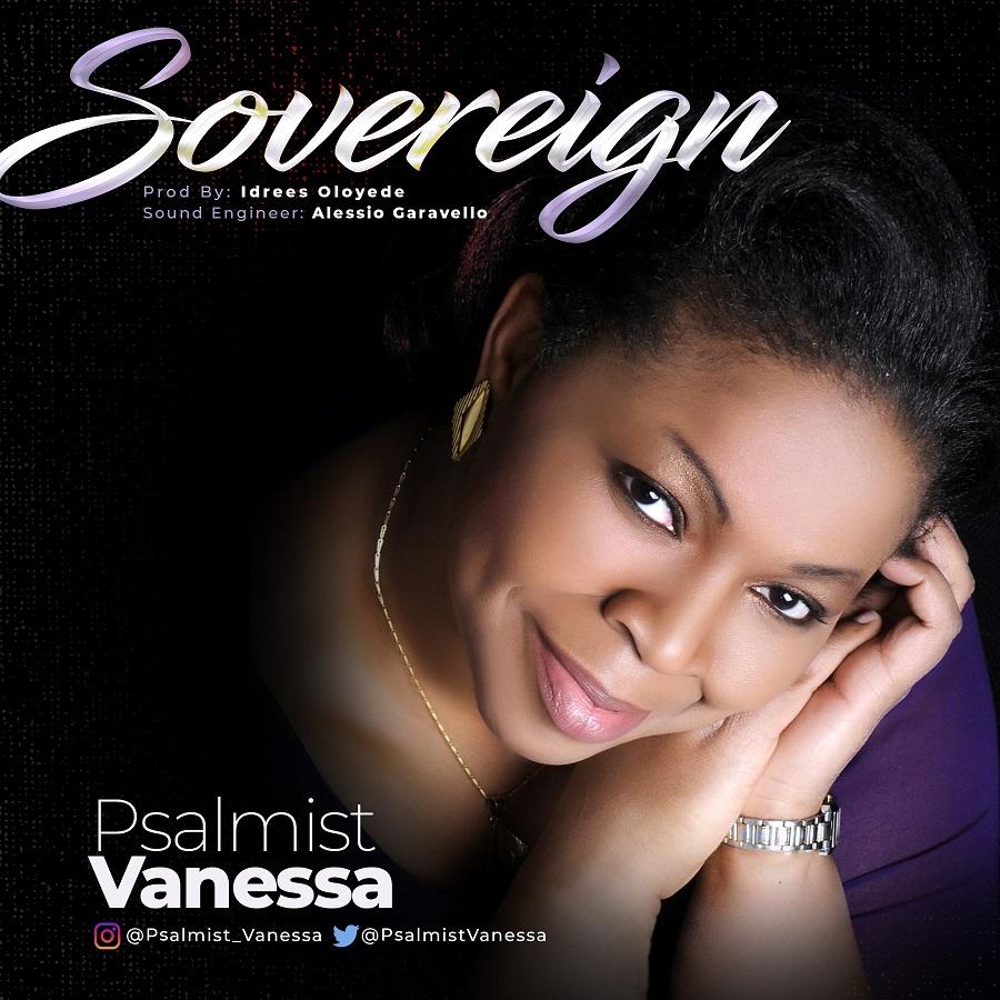Psalmist Vanessa - Sovereign Free Mp3 Download