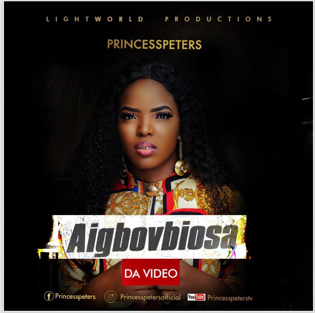MUSIC VIDEO: Princess Peters - Aigbovbiosa